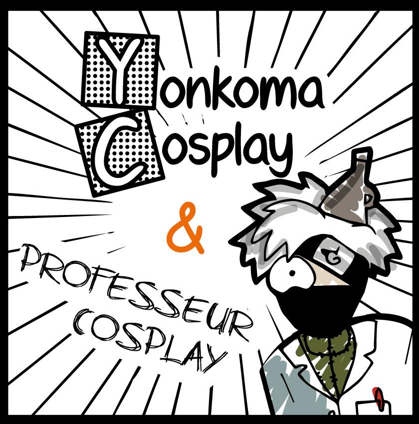 Professeur Cosplay & Yonkoma